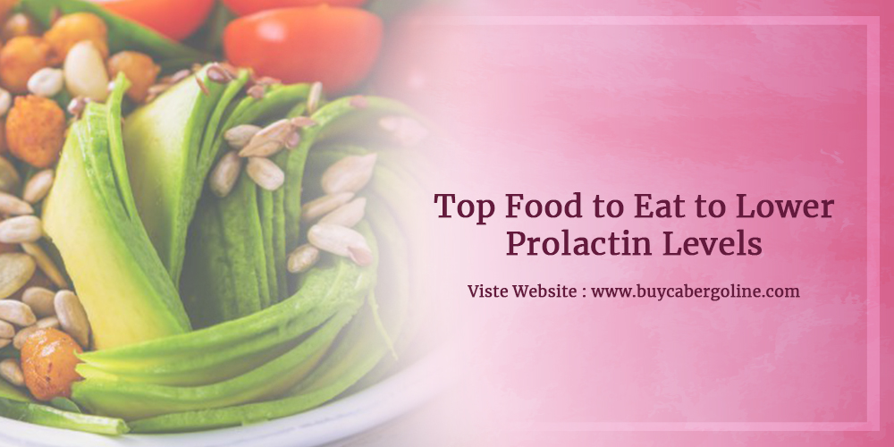 Top Food to Eat to Lower Prolactin Levels