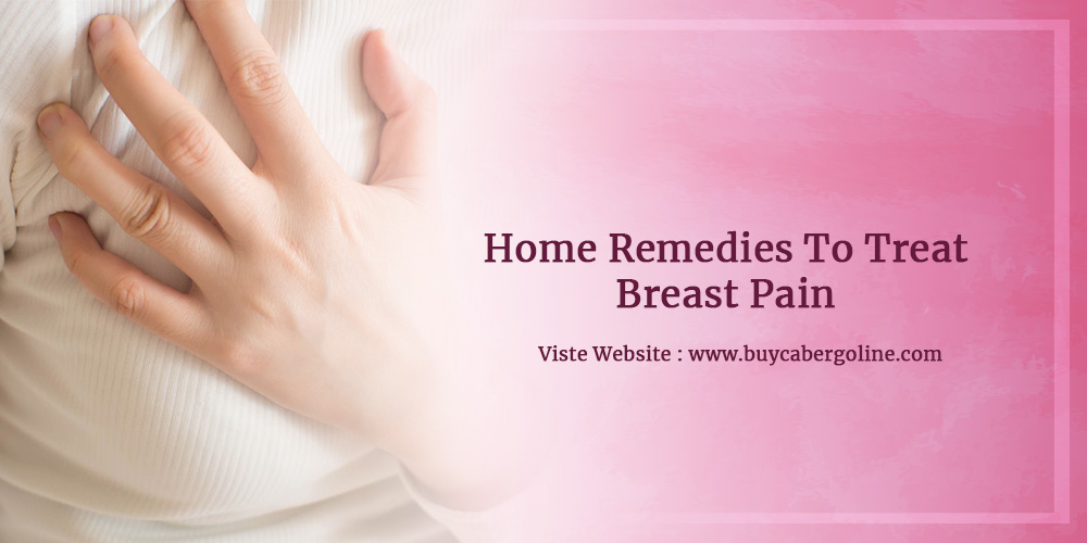 Home Remedies To Treat Breast Pain