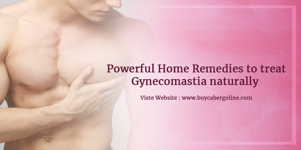Powerful Home Remedies to treat Gynecomastia naturally