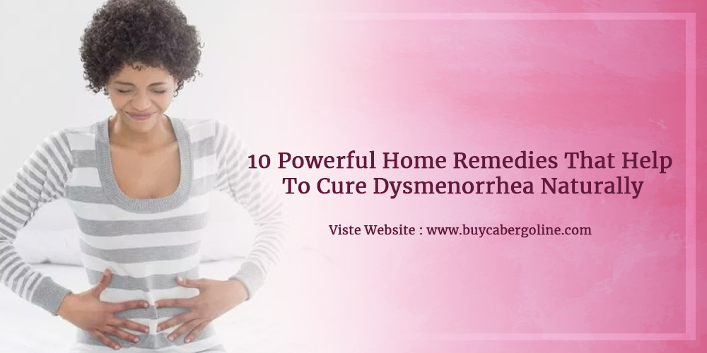 10 Powerful Home Remedies That Help To Cure Dysmenorrhea Naturally