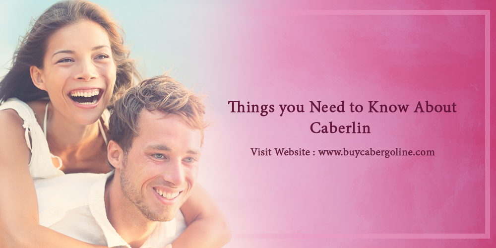 Things you need to know about caberlin