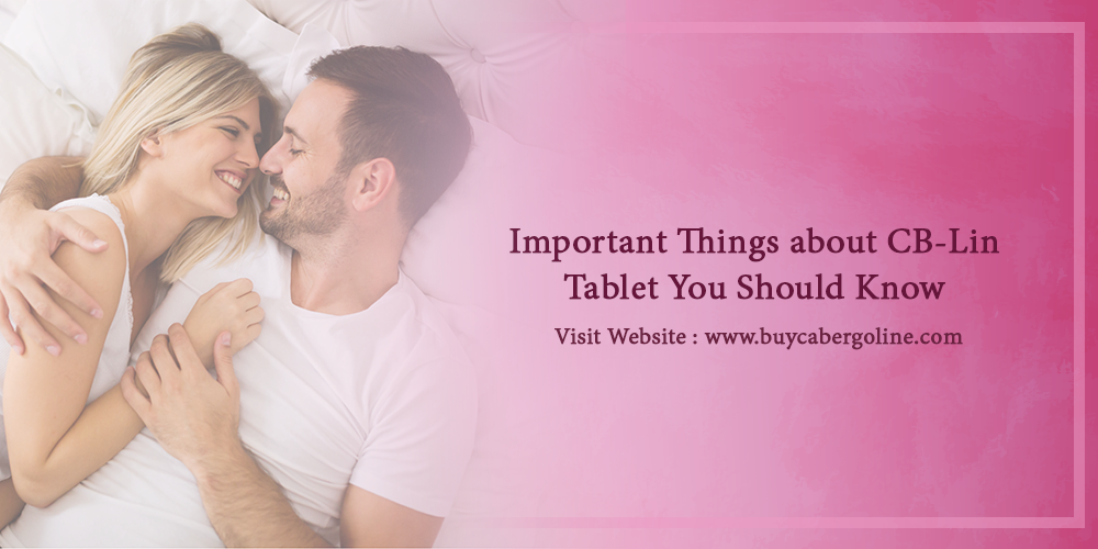 Important things about CB-Lin tablet you should know