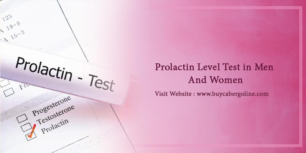 Prolactin Level Test in Men And Women